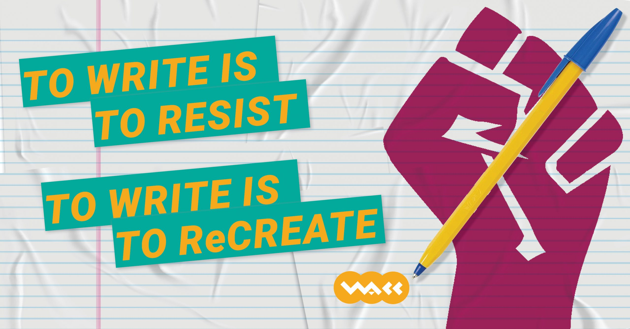 To Write is to Resist