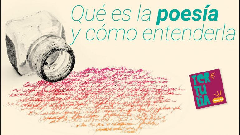 """Tertulia """"Qué es la poesía y cómo entenderla"""""""