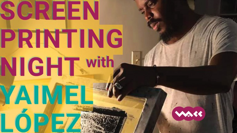 Screen Printing Night with Yaimel Lopez