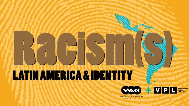 Racism(s): Latin America & Identity