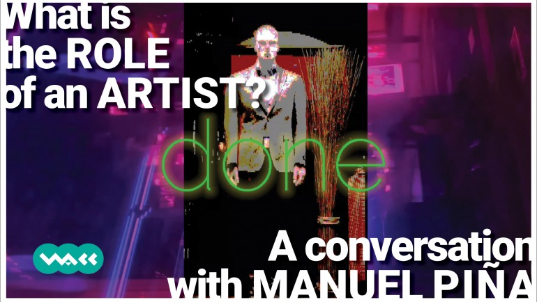 What is the role of an artist? | A conversation with Manuel Piña