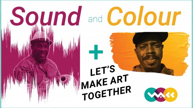 Sound & Colour: Let's Make Art Together